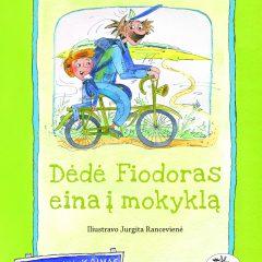 "Knyga ""Dėdė Fiodaras eina į mokyklą"""