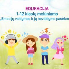 """Edukacija-praktikumas vaikams """"Emocijos, jų valdymas, nesuvaldymo pasekmės"""""""